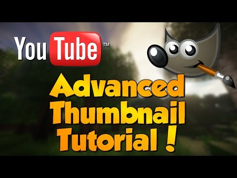 How to make Advanced Custom Thumbnails for YouTube - GIMP TUTORIAL