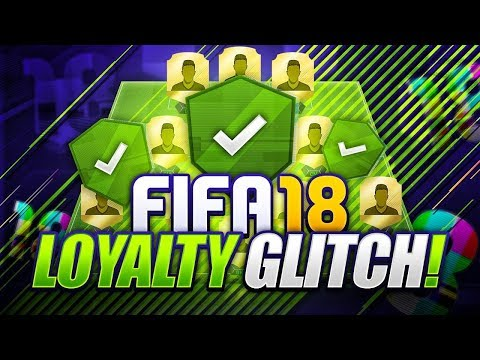 FIFA 18 LOYALTY GLITCH!