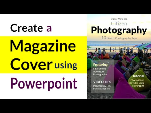 Make your own Photography Magazine Cover in Powerpoint -   Beginners