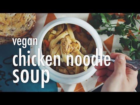 VEGAN CHICKEN NOODLE SOUP | hot for food