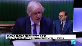 China warns of 'consequences' if UK offers residency to Hong Kong citizens over security law