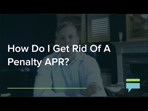 How Do I Get Rid Of A Penalty APR? – Credit Card Insider