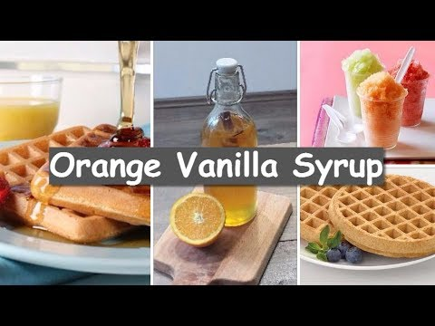 How To Make Orange Vanilla Simple Syrup.