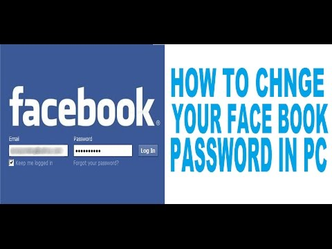 HOW TO CHANGE YOUR FACEBOOK PASSWORD IN PC