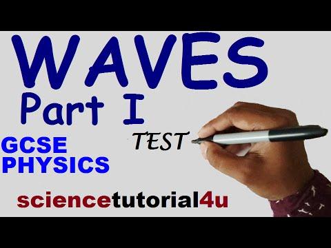 WAVES PART 1. TEST & GCSE SCIENCE REVISION