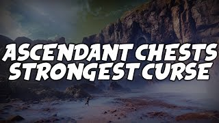 All 10 Ascendant Chests (Stronger Curse -