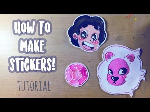 HOW TO MAKE YOUR OWN STICKERS! (Tutorial) + Steven Universe Fanart