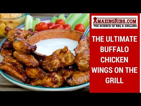 Ultimate Buffalo Chicken Wings On The Grill