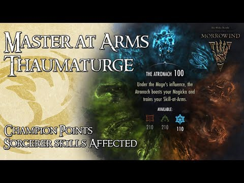 ESO Guide   CP Master at Arms vs Thaumaturge // Sorcerer Skills Affected