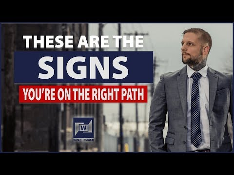 Signs You're On The Right Path