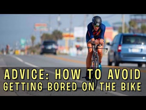 Advice: How To Avoid Getting Bored on the Bike