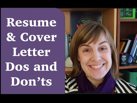Resumes & Cover Letter Dos and Don'ts