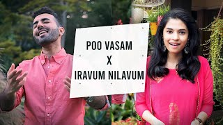 Poo Vasam x Iravum Nilavum   Abby V, Sukanya Varadarajan   Tamil Mashup  @Sukanya Varadharajan