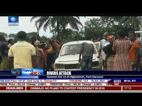 Gunmen Kill 10 At Mgbosimiri, Port Harcourt