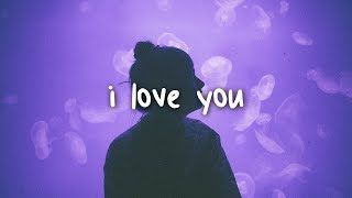 billie eilish - i love you // lyrics