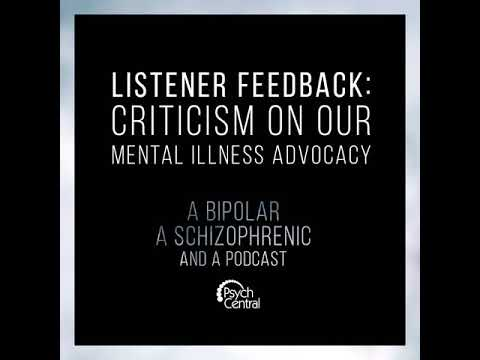 Ep 11: Listener Feedback: Criticism on our Mental Illness Advocacy