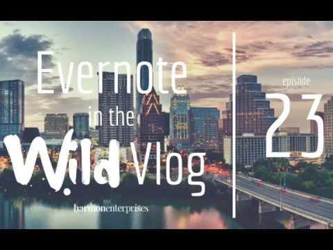 #Evernote in the Wild Vlog: #GTD & Task Management