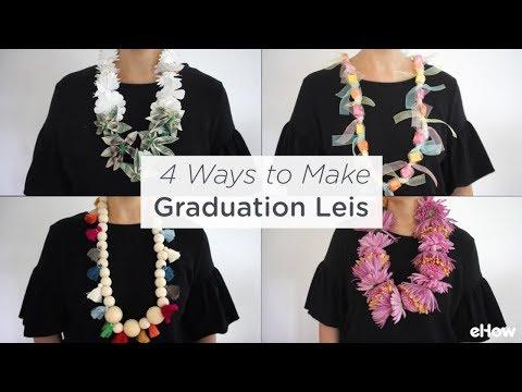 4 Ways to Make Graduation Leis
