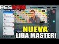 As Ser La Liga Master De Pes 2019