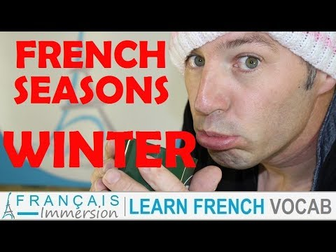 French SEASONS WINTER Vocabulary - Les Saisons L'Hiver + FUN! (Learn French w/ Funny French Lessons)