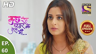 Kuch Rang Pyaar Ke Aise Bhi -  कुछ रंग प्यार के ऐसे भी - Ep 60 - Full Episode - 1st Oct, 2021
