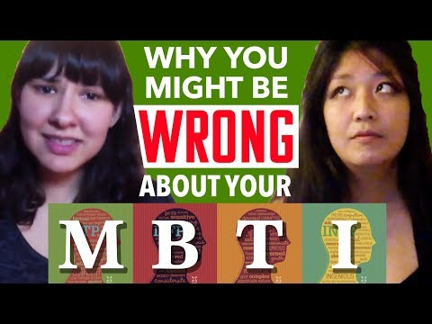 10 Reasons Why You Might Be Wrong About Your MBTI Type