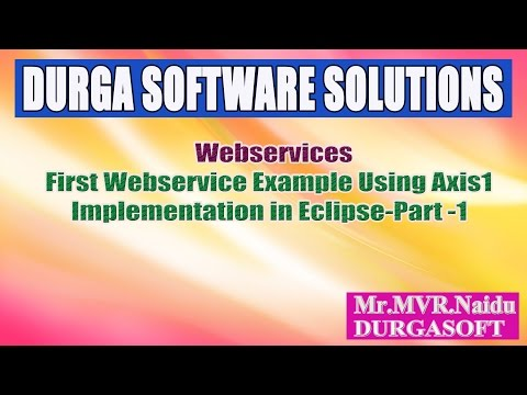 Webservices-First Webservice Example Using Axis1 Implementation Using Eclipse Part 1