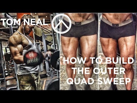 How to Build the Outer Quad Sweep: 3 Exercises for Leg Training the Vastus Lateralis