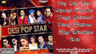 Desi Pop Star l Deepak Dhillon l Navdeep Sandhu l Audio Jukebox l Latest Punjabi Songs 2021