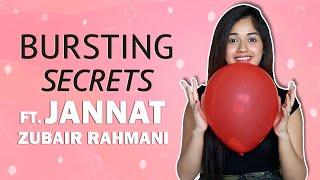 Bursting Secrets Ft. Jannat Zubair Rahmani | Dream Job, Pets, Singing & More