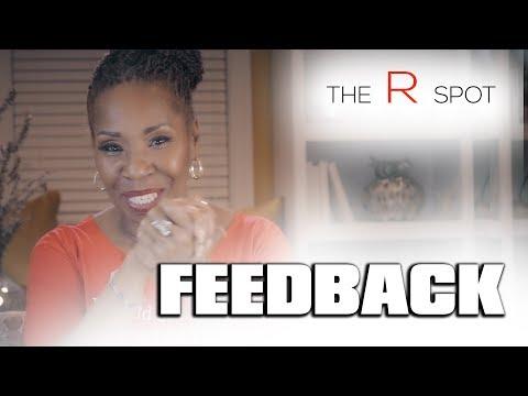 The R Spot S04E03: Feedback