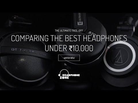 Comparing the Best Headphones under ₹10,000