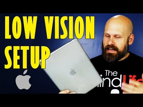 How To Setup An iPhone Or iPad For Low Vision Or Blindness
