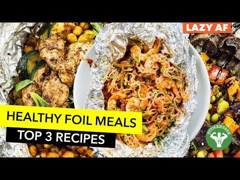 Meal Prep: Foil Meals When You're Lazy AF