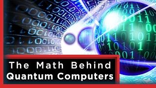 The Mathematics of Quantum Computers   Infinite Series
