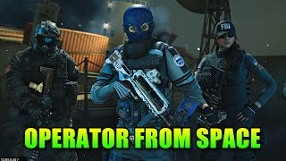 The Operator From Space! | Rainbow Six Siege