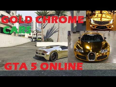 GTA 5 ONLINE GET GOLD CHROME COLOR ON ANY CAR