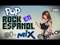 80's POP ROCK EN ESPAÑOL MIX