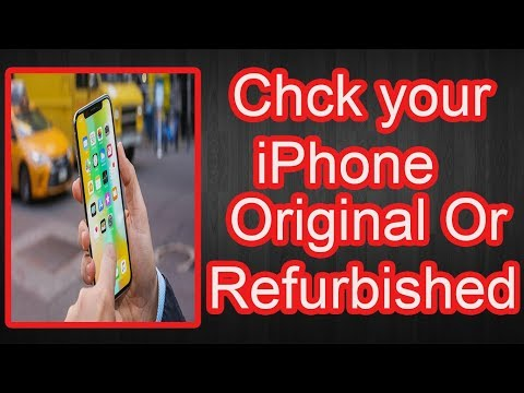 Check your iPhone Refurbished or Original or Fake Easy Way
