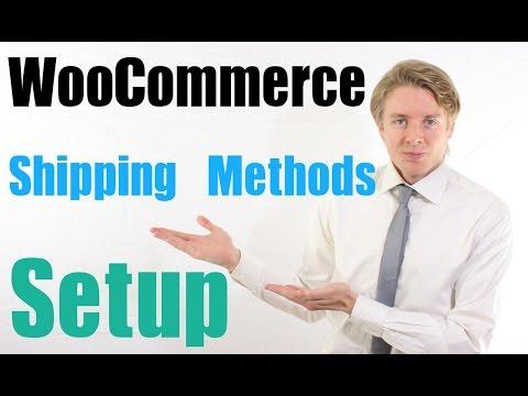 WooCommerce Shipping Methods Setup