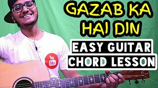 Gazab ka hai din - jubin nautiyal - dil junglee - easy guitar chord lesson, beginner guitar tutorial