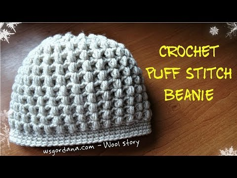How to Crochet a Puff Stitch Beanie (Heklana kapa)