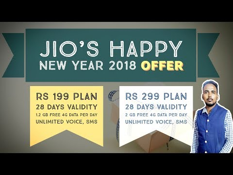 JIO Happy New Year OFFER 2018 | ₹199 & ₹299 New 4G Data Tariff Recharge Plan