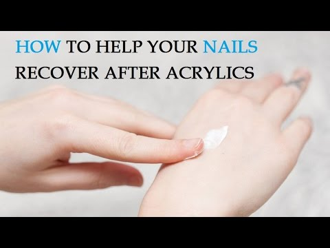 How to Help Your Nails Recover After Acrylics