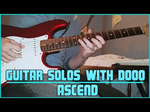 Guitar Solos With Dooo #2 - Ascend
