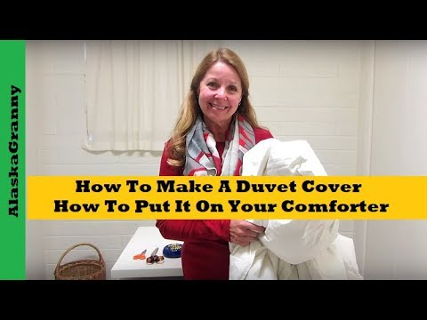 How To Make A Duvet Cover And How To Put It On Your Comforter
