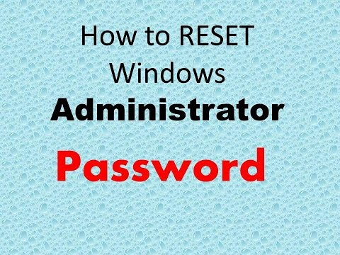 How to Reset Administrator Password windows 7