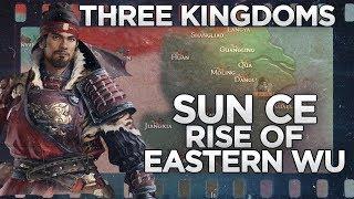 Sun Ce and Establishment of Eastern Wu - Three Kingdoms DOCUMENTARY