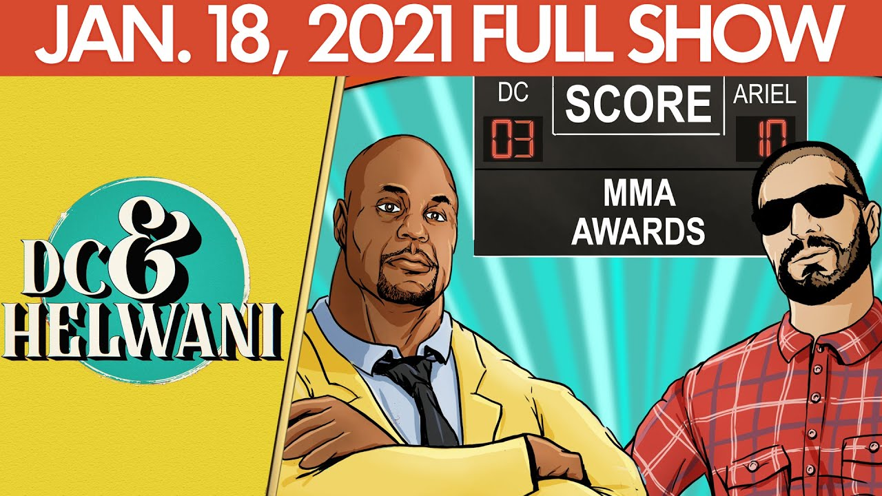 DC & Helwani (January 18, 2021) | ESPN MMA