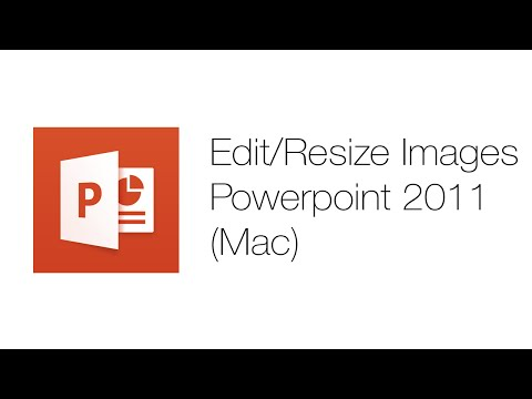 Office Tutorials - Editing and Resizing Pictures (Microsoft Powerpoint 2011)